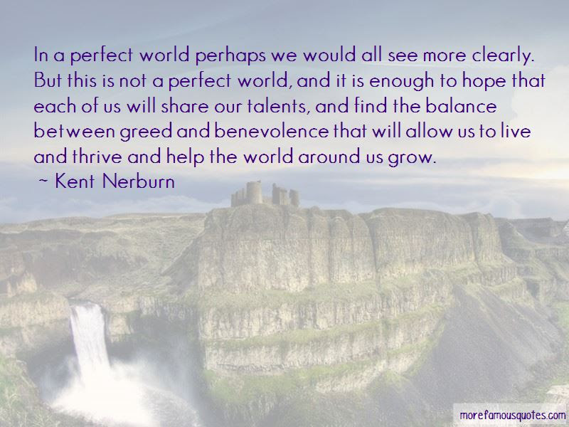 Not A Perfect World Quotes Top 45 Quotes About Not A Perfect World