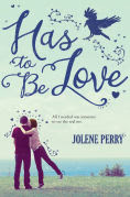 http://www.barnesandnoble.com/w/has-to-be-love-jolene-perry/1121837472?ean=9780807565575