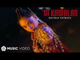 'Di Kawalan by Maymay Entrata [Music Video]