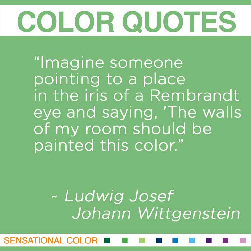 Quotes About Color By Ludwig Josef Sensational Color