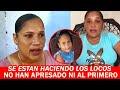 Madre De La Niña Ultimada En Moca Dice Las Autoridades No Quieren Ayudar A Resolver El Caso