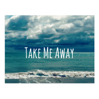 Take Me Away Postcards | Zazzle