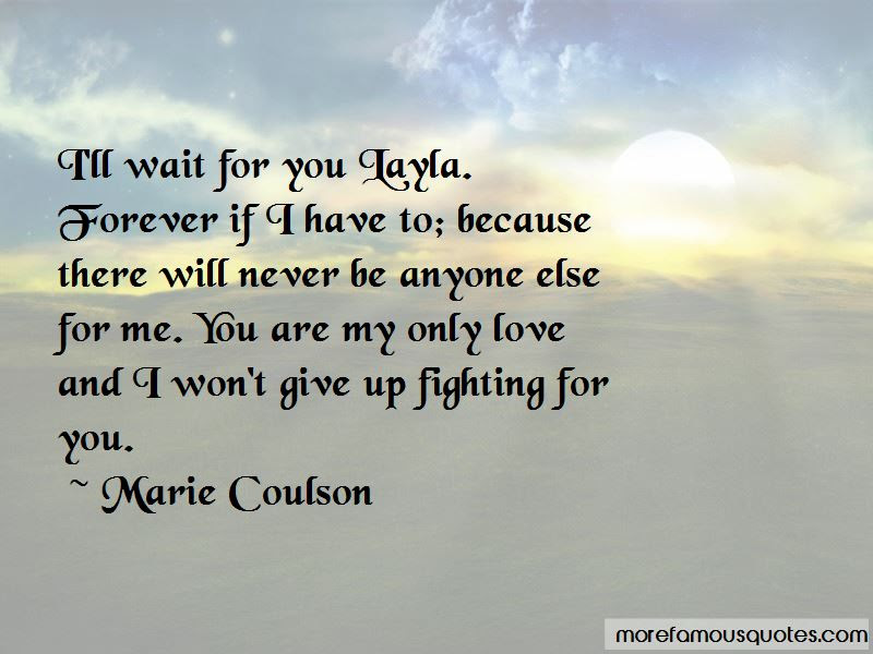 Will Wait For You Forever Quotes Top 27 Quotes About Will Wait For