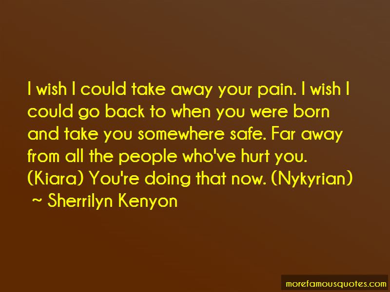 Take Away Your Pain Quotes Top 37 Quotes About Take Away Your Pain