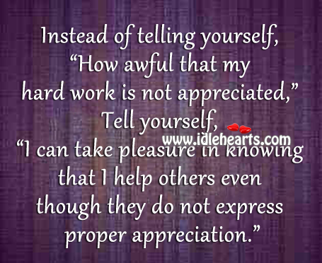 Not Being Valued Quotes Quotes About Not Being Appreciated At Work