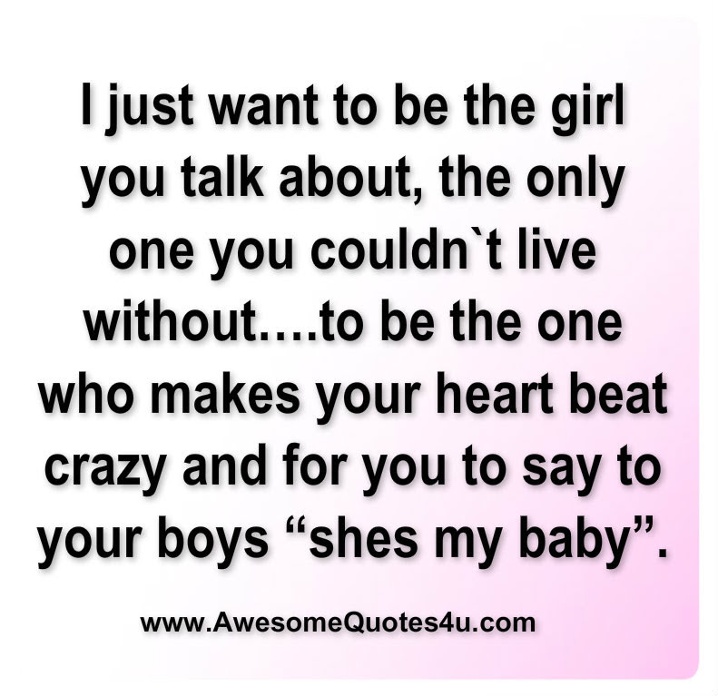 Baby Quotes No One Else Love The Only One My Heart