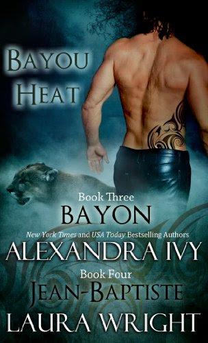 Bayon/Jean-Baptiste (Bayou Heat) by Laura Wright