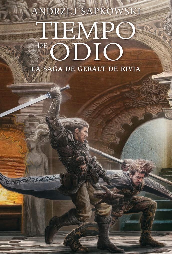 Saga de Geralt de Rivia 4. Tiempo de odio