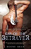 Kiss of the Betrayer (A Bringer and the Bane Novel)