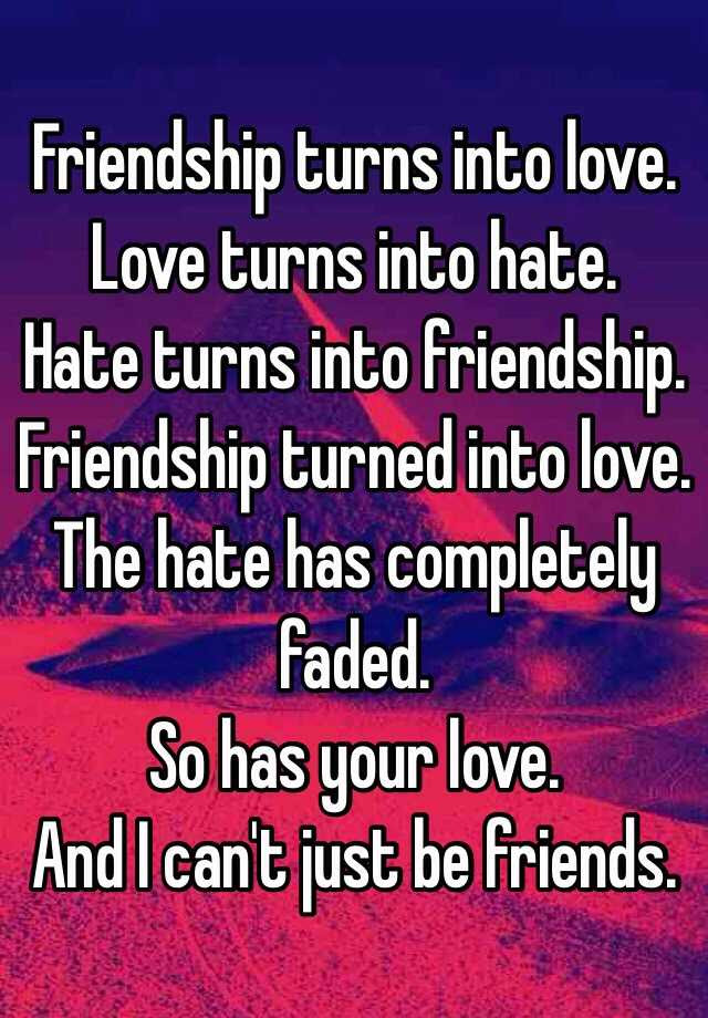 Love Quotes Friendship Turning Into