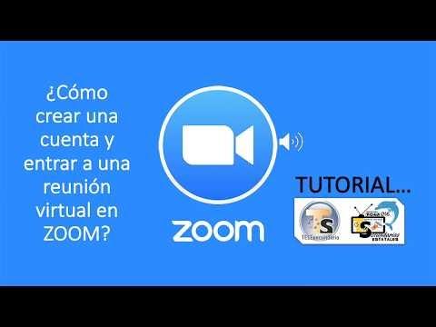 Crear cuenta en Zoom y entrar por primera vez a una reunión.