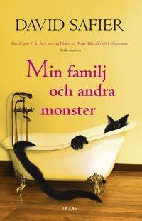 Min familj och andra monster (inbunden)