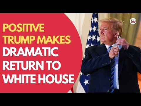 """"""" Positive"""" Message by Donald Trump after his return to White House"""