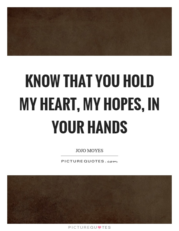 Heart Hands Quotes