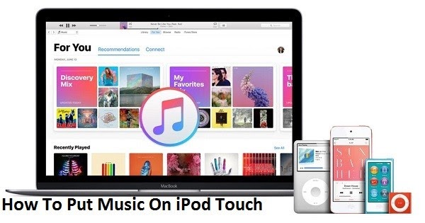 How To Put Music On iPod Touch