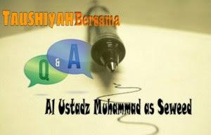 Taushiyah Ust Muhammad
