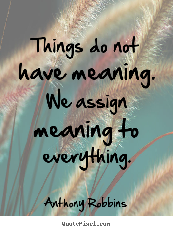 Inspirational Quotes And Meanings. QuotesGram