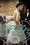 Diamonds and Deceit