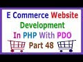 E Commerce Website Development In PHP With PDO Part 48 About Buying This Course