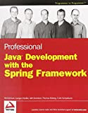 Professional Java Development with the Spring Framework