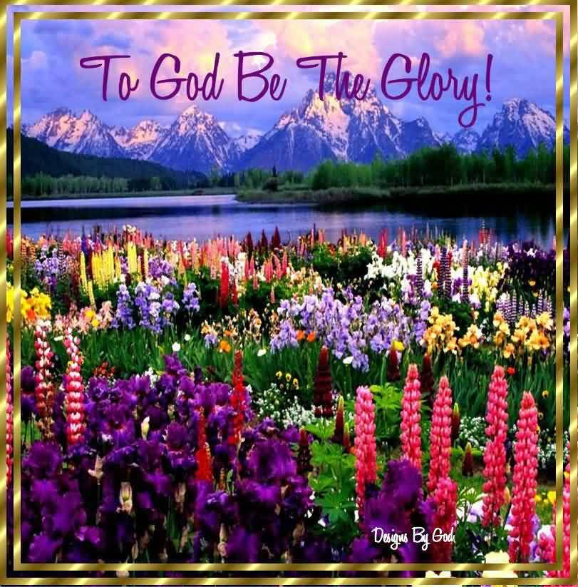 Beautiful Church Quote To God Be The Glory Quotespicturescom