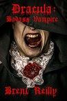 Dracula: Badass Vampire