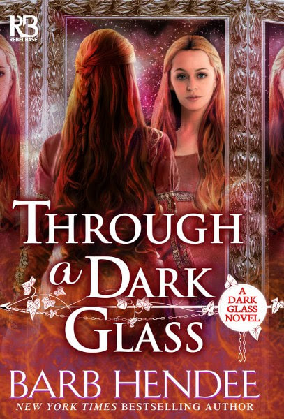 Book cover for  historical romance Through a Dark Glass from the A Dark Glass series by Barb Hendee.