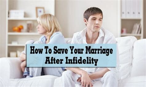 How to save your marriage after infidelity or an affair