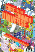 Title: Cure for the Common Universe, Author: Christian McKay Heidicker