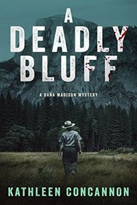 A Deadly Bluff by Kathleen Concannon