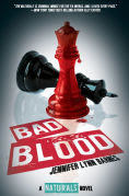 Title: Bad Blood (Naturals Series #4), Author: Jennifer Lynn Barnes