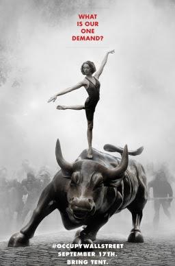 """Poster raffigurante una ballerina femminile piroette sul retro della statua di ricarica Toro a Wall Street, sulla strada dietro di lei, una linea di gas mascherato lotta rivoltosi attraverso il fumo. Testo del manifesto si legge: """"Qual è la nostra richiesta uno # OCCUPYWALLSTREET 17 settembre Porta tenda?.."""""""