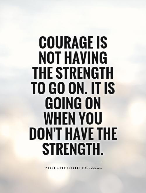Strength Quotes Strength Sayings Strength Picture Quotes