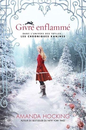 Couverture Les Chroniques Kanines, tome 1 : Givre enflammé