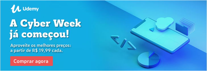 A Cyber Week já começou! Aproveite os melhores preços: a partir de R$ 19,99 cada.