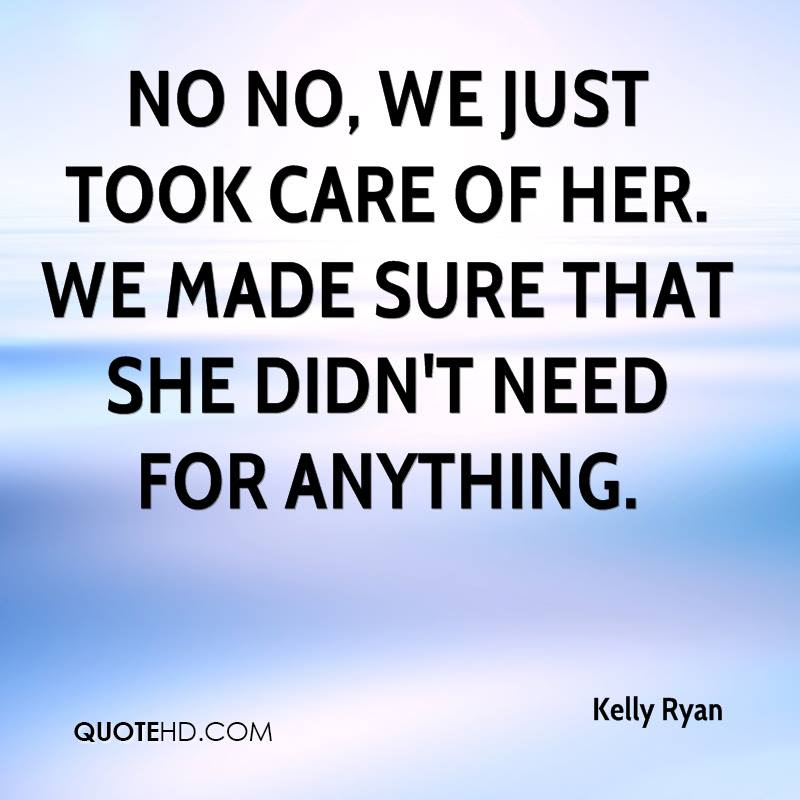 Kelly Ryan Quotes Quotehd
