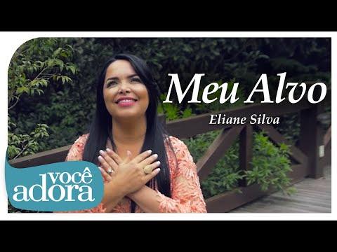 Eliane Silva - Meu Alvo (Clipe Oficial)