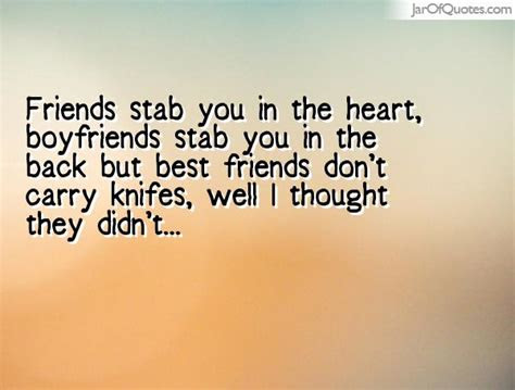 60 Quotes About Friends Stabbing You In The Back Picsmine