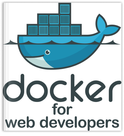 Docker for Web Developers