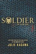 Title: Soldier (Talon Saga Series #3), Author: Julie Kagawa