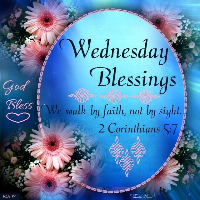 Wednesday Blessings Bible Quote Pictures Photos And Images For