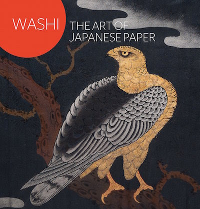 Washi: The Art Of Japanese Paper