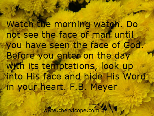 Start Your Morning Right With Christ Cheryl Cope