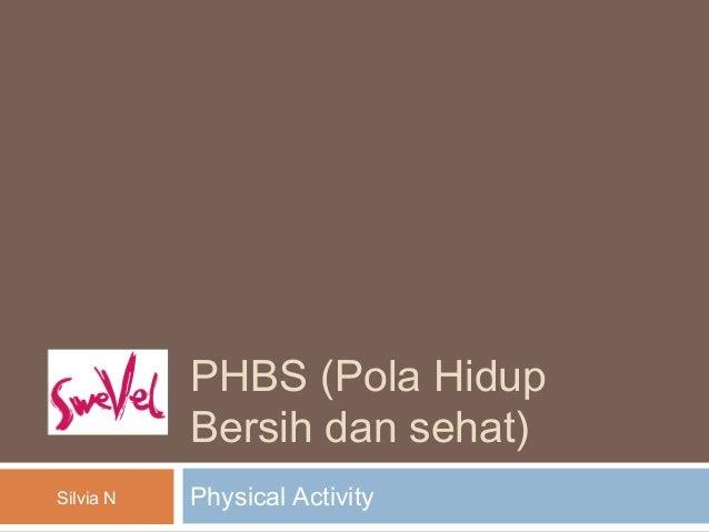 Phbs pola hidup bersih dan sehat presentation