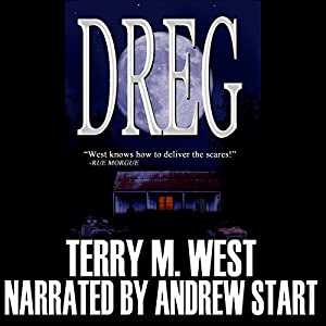 Dreg | [Terry M. West]