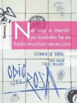 Historia de Sara (Odio el rosa I) Ana Alonso, Javier Pelegrín