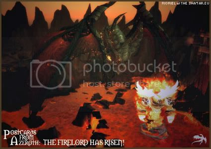 Postcards of Azeroth: The Firelord Has Risen!, by Rioriel Ail'thera of theshatar.eu