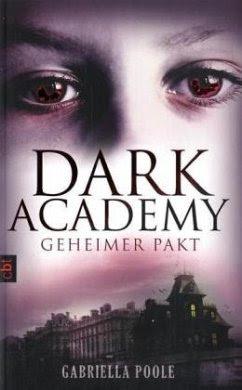 Geheimer Pakt / Dark Academy Bd.1 - Poole, Gabriella