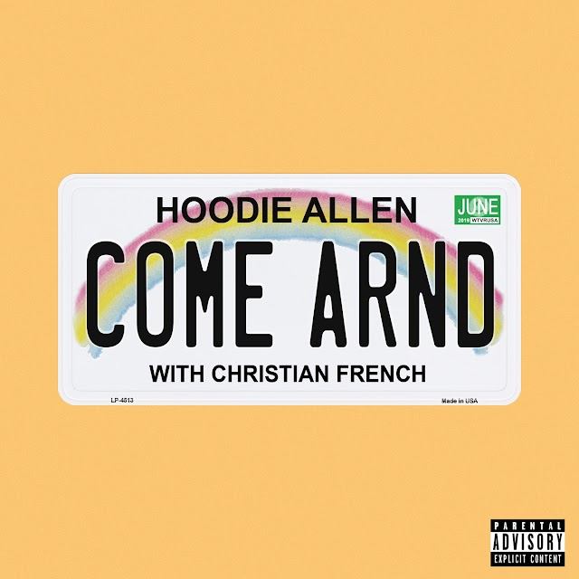 Hoodie Allen & Christian French - Come Around (Explicit) - Single [iTunes Plus AAC M4A]