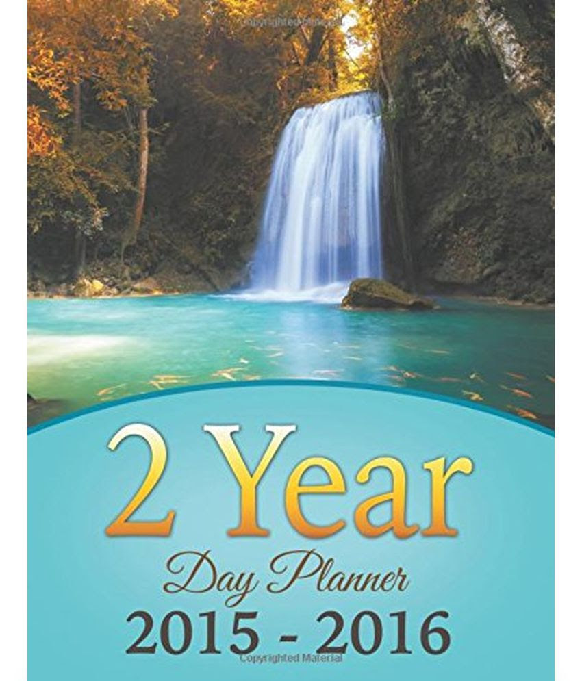 2 Year Day Planner 2015-2016: Buy 2 Year Day Planner 2015-2016 ...